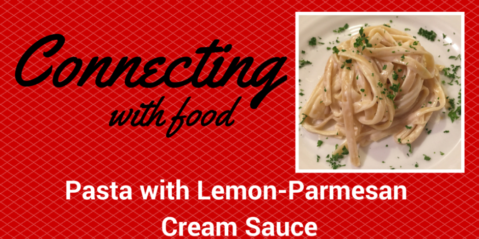 Connecting with food - Pasta with Lemon (1)