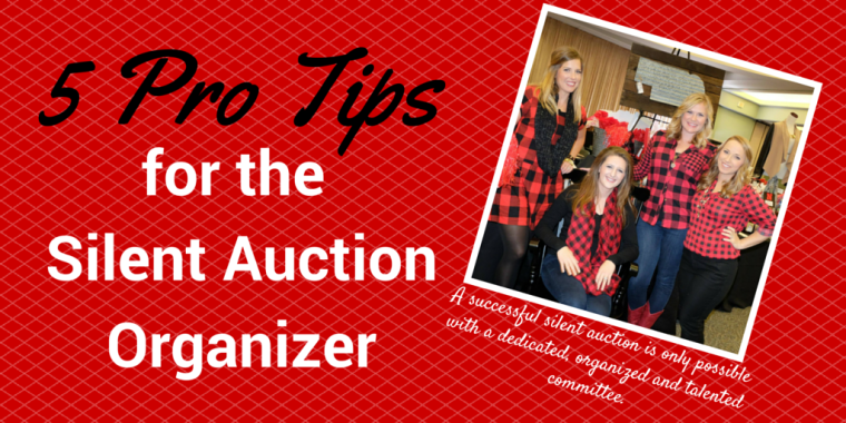 5 Pro Tips for the Silent Auction Organizer